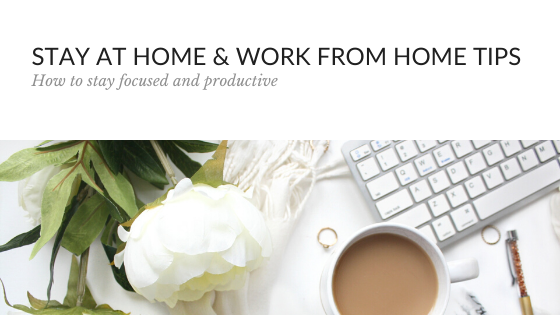 STAY-AT-HOME-TIPS-FOR-WORK-FROM-HOME